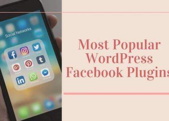 Most Popular WordPress Facebook Plugins