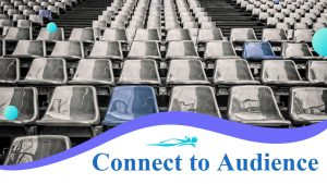Connect to Audience