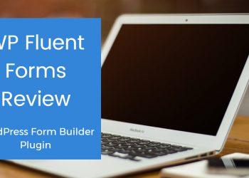 WP Fluent Forms Review: WordPress Form Builder Plugin