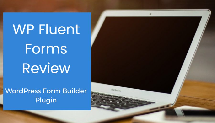 WP Fluent Forms Review